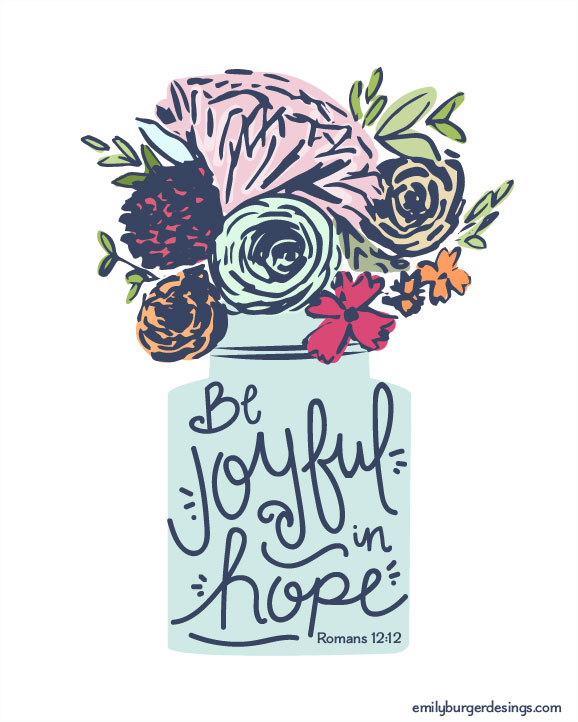 Be Joyful In Hope Hand Lettered 8 By 10 Print