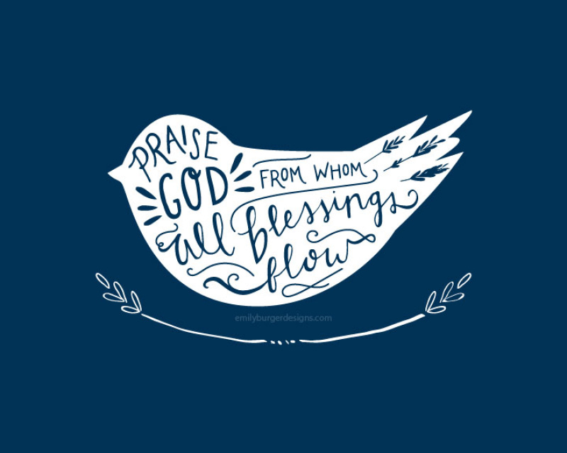 Praise God From Whom All Blessings Flow Hand Lettered 8